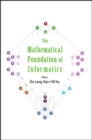 Image for Mathematical Foundation Of Informatics, The - Proceedings Of The Conference