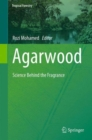 Image for Agarwood  : science behind the fragrance