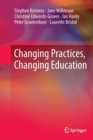 Image for Changing Practices, Changing Education