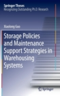 Image for Storage policies and maintenance support strategies in warehousing systems