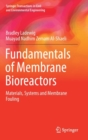 Image for Fundamentals of membrane bioreactors  : materials, systems and membrane fouling