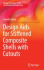Image for Design Aids for Stiffened Composite Shells with Cutouts