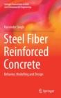 Image for Steel fiber reinforced concrete  : behavior, modelling and design