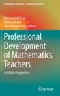 Image for Professional Development of Mathematics Teachers : An Asian Perspective