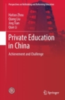 Image for Private Education in China: Achievement and Challenge