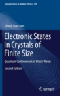 Image for Electronic States in Crystals of Finite Size : Quantum Confinement of Bloch Waves