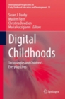 Image for Digital Childhoods : Technologies and Children's Everyday Lives