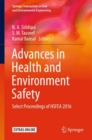 Image for Advances in Health and Environment Safety : Select Proceedings of HSFEA 2016