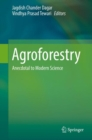 Image for Agroforestry : Anecdotal to Modern Science