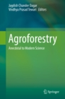 Image for Agroforestry: anecdotal to modern science : 47