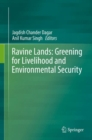 Image for Ravine Lands: Greening for Livelihood and Environmental Security