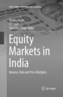 Image for Equity Markets in India : Returns, Risk and Price Multiples