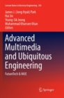 Image for Advanced Multimedia and Ubiquitous Engineering : FutureTech & MUE