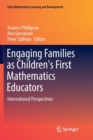 Image for Engaging Families as Children's First Mathematics Educators : International Perspectives