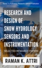 Image for Research and Design of Snow Hydrology Sensors and Instrumentation : Selected Research Papers