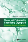 Image for Theory and problems for Chemistry Olympiad  : challenging concepts in chemistry