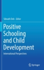 Image for Positive Schooling and Child Development : International Perspectives