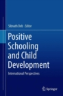 Image for Positive Schooling and Child Development: International Perspectives