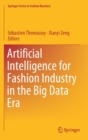 Image for Artificial Intelligence for Fashion Industry in the Big Data Era