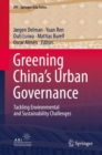 Image for Greening China's Urban Governance: Tackling Environmental and Sustainability Challenges : 7