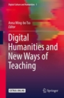 Image for Digital humanities and new ways of teaching : v. 1