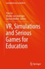 Image for Vr, Simulations and Serious Games for Education