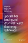 Image for Optical fiber sensing and structural health monitoring technology