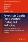 Image for Advances in graphic communication, printing and packaging: proceedings of 2018 9th China Academic Conference on Printing and Packaging : volume 543