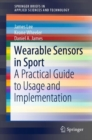 Image for Wearable sensors in sport: a practical guide to usage and implementation