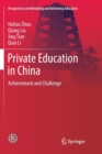 Image for Private Education in China : Achievement and Challenge
