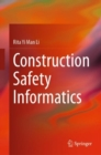 Image for Construction safety informatics