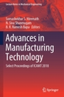 Image for Advances in Manufacturing Technology : Select Proceedings of ICAMT 2018