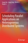 Image for Scheduling Parallel Applications on Heterogeneous Distributed Systems