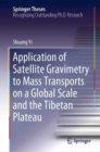 Image for Application of satellite gravimetry to mass transports on a global scale and the Tibetan Plateau