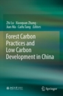 Image for Forest Carbon Practices and Low Carbon Development in China