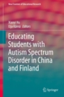 Image for Educating Students with Autism Spectrum Disorder in China and Finland