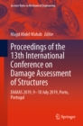 Image for Proceedings of the 13th International Conference on Damage Assessment of Structures: DAMAS 2019, 9-10 July 2019, Porto, Portugal
