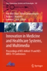 Image for Innovation in medicine and healthcare systems, and multimedia: proceedings of KES-InMed-19 and KES-IIMSS-19 conferences : 145