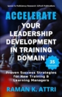 Image for Accelerate Your Leadership Development in Training Domain : Proven Success Strategies for New Training & Learning Managers