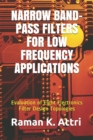 Image for Narrow Band-Pass Filters for Low Frequency Applications : Evaluation of Eight Electronics Filter Design Topologies : ELECTRONIC