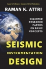 Image for Seismic Instrumentation Design : Selected Research Papers on Basic Concepts