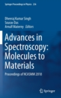 Image for Advances in Spectroscopy: Molecules to Materials : Proceedings of NCASMM 2018