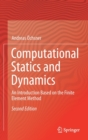 Image for Computational Statics and Dynamics : An Introduction Based on the Finite Element Method