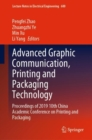 Image for Advanced Graphic Communication, Printing and Packaging Technology: Proceedings of 2019 10th China Academic Conference on Printing and Packaging : 600