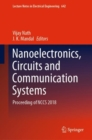 Image for Nanoelectronics, Circuits and Communication Systems: Proceeding of Nccs 2018