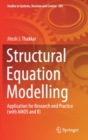 Image for Structural Equation Modelling : Application for Research and Practice (with AMOS and R)