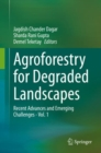 Image for Agroforestry for Degraded Landscapes : Recent Advances and Emerging Challenges - Vol.1