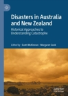 Image for Disasters in Australia and New Zealand  : historical approaches to understanding catastrophe