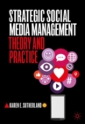 Image for Strategic social media management  : theory and practice