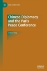 Image for Chinese diplomacy and the Paris Peace Conference